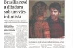 Brasília revê a ditadura sob um viés intimista